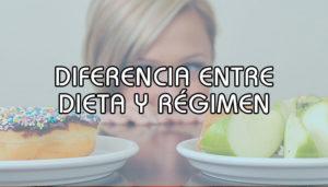 diferencia entre dieta y régimen