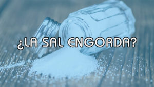 ¿La sal engorda?
